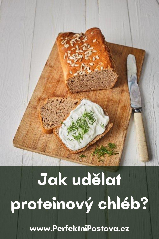 Jak udělat proteinový chléb